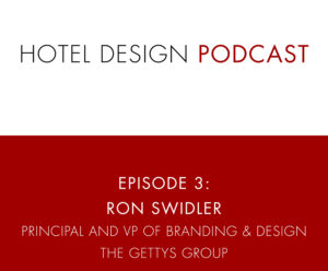 Hotel Design Podcast - Show Template_Ep3