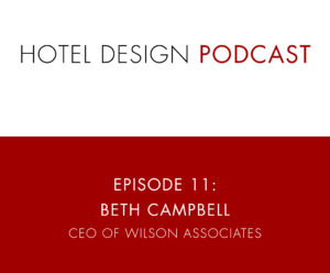 Hotel Design Podcast - Show Templates_Ep11_BethCampbell