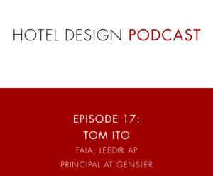 Hotel Design Podcast - Show Templates_Ep17